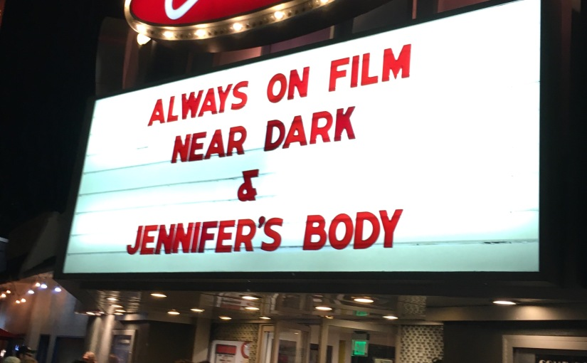 NEAR DARK (1987) / JENNIFER'S BODY (2009)